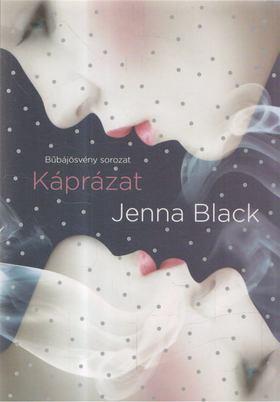 Jenna Black - Káprázat [antikvár]