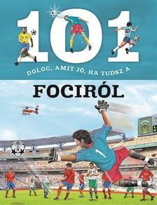 101 dolog, amit jó, ha tudsz a fociról