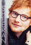 Sean Smith - Ed Sheeran [eKönyv: epub, mobi]
