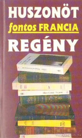Karafiáth Judit (szerk.) - Huszonöt fontos francia regény [antikvár]