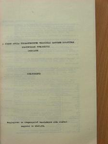 Ágoston György - A József Attila Tudományegyetem Pedagógiai Tanszéke oktatóinak szakirodalmi publikációi 1958-1978 [antikvár]