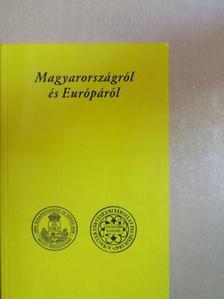 Gergely Jenő - Magyarországról és Európáról [antikvár]