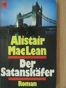 Alistair MacLean - Der Satanskäfer [antikvár]