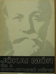 Radó György - Jókai Mór és a Szovjetunió népei [antikvár]