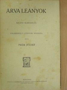 Prém József - Árva leányok [antikvár]