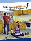 WEBER, FELIX - DIÁKSZAKÁCSKÖNYV!