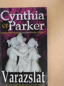 Cynthia Parker - Varázslat [antikvár]