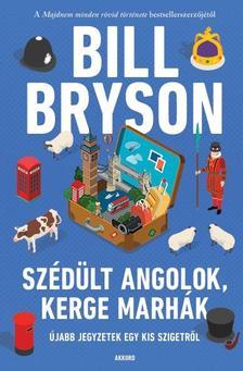 Bill Bryson - Szédült angolok, kerge marhák