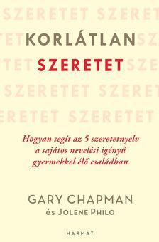 Gary Chapman-Jolene Philo - Korlátlan szeretet