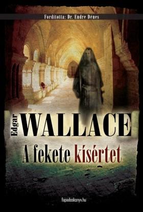 Edgar Wallace - Afekete kísértet [eKönyv: epub, mobi]