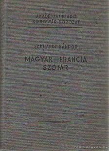 Eckhardt Sándor - Magyar-francia szótár [antikvár]