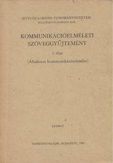 Buda Béla - Kommunikációelméleti szöveggyűjtemény I. (Általános kommunikációelmélet) [antikvár]
