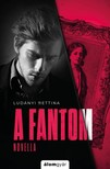 Ludányi Bettina - A fantom [eKönyv: epub, mobi]