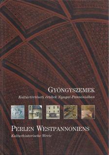 Dr. Bedécs Gyula - Gyöngyszemek / Perlen Westpannoniens [antikvár]