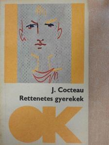 Jean Cocteau - Rettenetes gyerekek/Rettenetes szülők [antikvár]