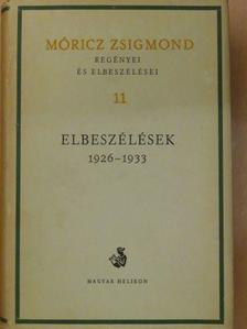 Móricz Zsigmond - Móricz Zsigmond regényei és elbeszélései 11. [antikvár]