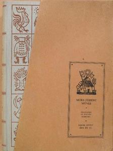 Móra Ferenc - Történelmi elbeszélések/Rab ember fiai/Dióbél királyfi/Elbeszélések [antikvár]