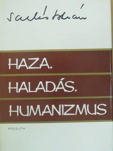Sarlós István - Haza, haladás, humanizmus [antikvár]