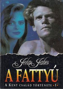 John Jakes - A fattyú [antikvár]