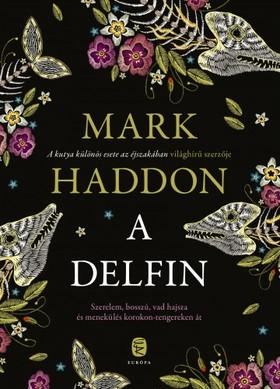 Mark Haddon - A delfin [eKönyv: epub, mobi]