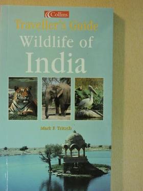 Mark F. Tritsch - Wildlife of India [antikvár]
