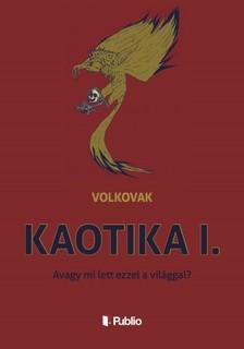 Volkovak - Kaotika I. [eKönyv: epub, mobi]