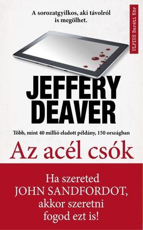 Jeffery Deaver - Az acél csók