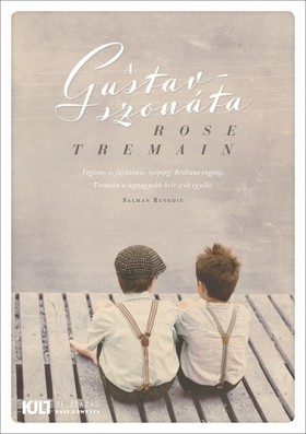 Rose Tremain - A Gustav-szonata