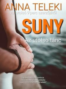 Teleki Anna - Suny -  Az utolsó tánc [eKönyv: epub, mobi]
