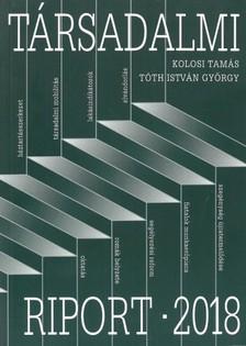 Kolosi Tamás - Tóth István György - Társadalmi riport 2018 [eKönyv: epub, mobi]