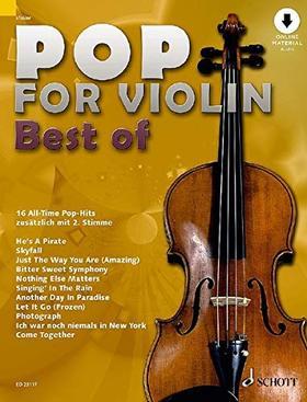 POP FOR VIOLIN (BEST OF) 16 ALL-TIME POP-HITS ZUSAETZLICH MIT 2. STIMME + ONLINE MATERIAL AUDIO