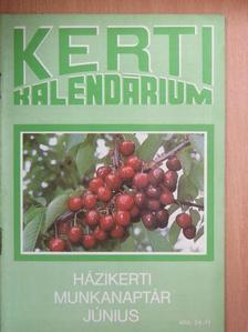 Biza Klára - Kerti Kalendárium 1989. június [antikvár]