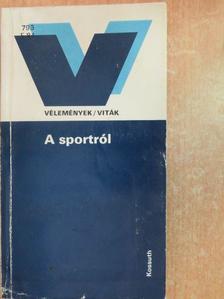 Árvay Sándor - A sportról [antikvár]