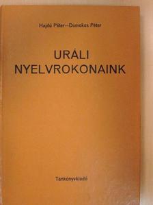 Domokos Péter - Uráli nyelvrokonaink [antikvár]
