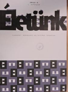 Alexa Károly - Életünk 2012/5. [antikvár]