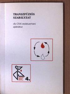 Dr. Friss Ágnes - Transzfúziós szabályzat [antikvár]