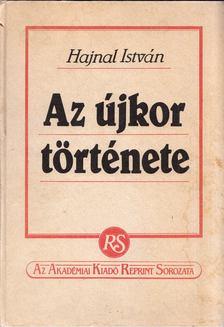 Hajnal István - Az újkor története [antikvár]