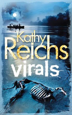 Kathy Reichs - Virals - Fertőzöttek