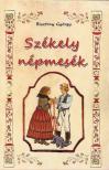 Bisztray György - Székely népmesék