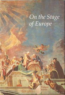 Marosi Ernő - On the Stage of Europe [antikvár]