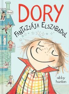 Abby Hanlon - Dory Fantáziája elszabadul