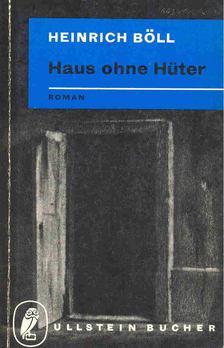 Heinrich Böll - Haus ohne Hüter [antikvár]