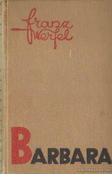 Franz Werfel - Barbara [antikvár]