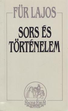 Für Lajos - Sors és történelem [antikvár]
