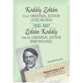 Bónis Ferenc - KODÁLY ZOLTÁN ÉS AZ UNIVERSAL EDITION LEVÉLVÁLTÁSA I. 1930--1937