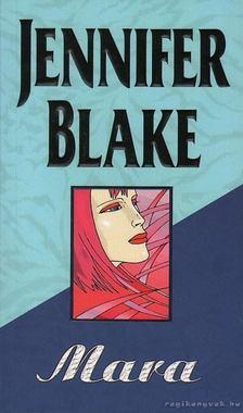Jennifer Blake - Mara [antikvár]