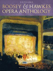 BOOSEY & HAWKES OPERA ANTHOLOGY SOPRANO