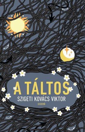 Szigeti Kovács Viktor - A táltos - ÜKH 2019