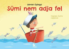 Sárvári György - Sümi nem adja fel
