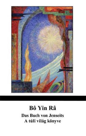 Bo Yin Ra - Das Buch vom Jenseits - A túli világ könyve